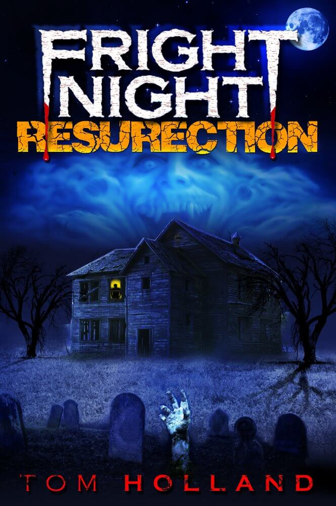 fright night the resurrection book 1 - Tom Holland's Fright Night Sequel Novel Gets a Title and Cover Art