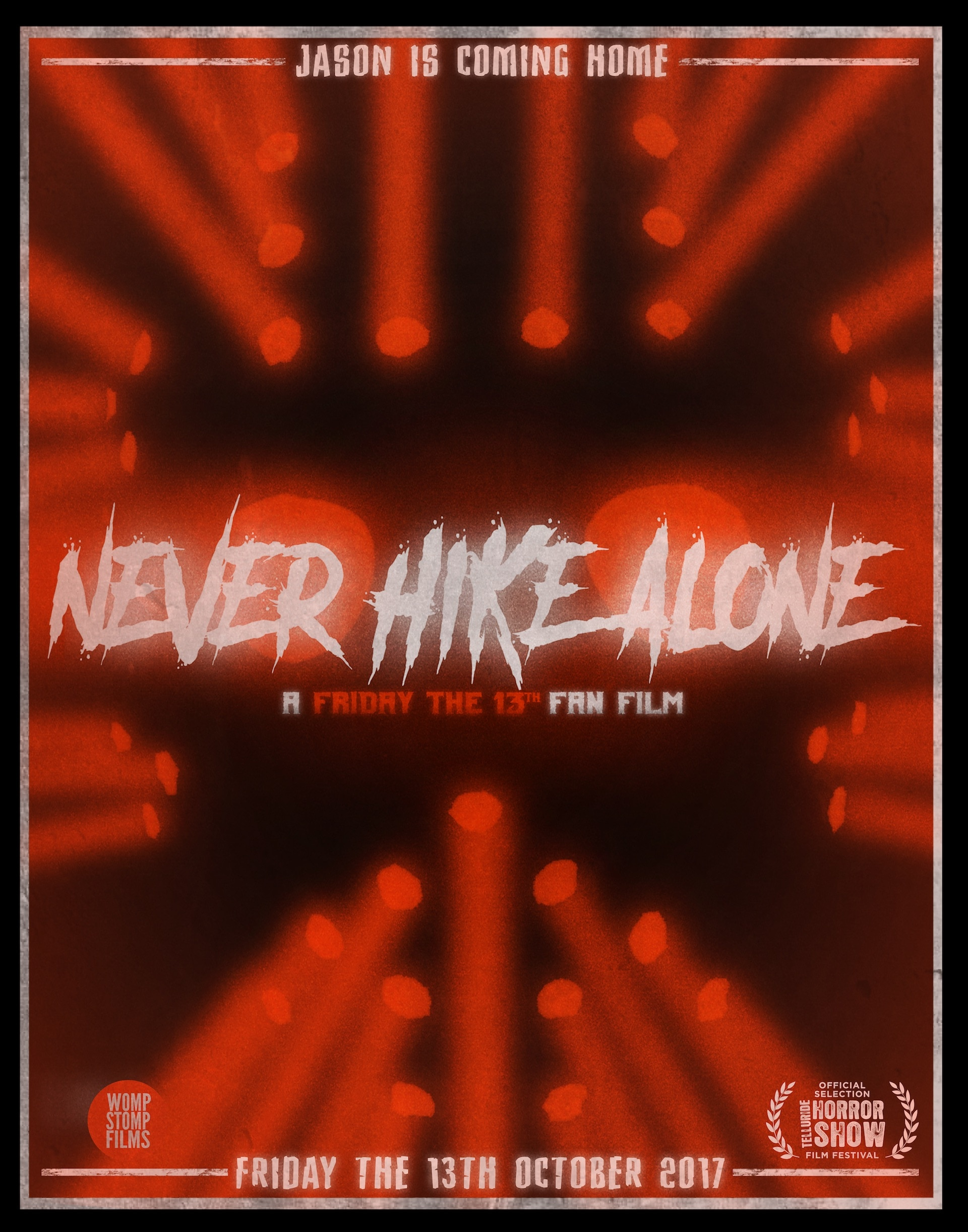 neverhikealone final poster insta - Exclusive: Friday the 13th Goes Found Footage in Fan Film Never Hike Alone