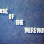 Curse of the Werewolf Teaser Title Screenshot 150x150 - Go Pre-Evil Dead with Scott Spiegel and Bill Ward's Super 8 Shorts - AVAILABLE NOW! Must Watch Videos Right Here!