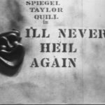 I'll Never Heil Again Title Screenshot 150x150 - Go Pre-Evil Dead with Scott Spiegel and Bill Ward's Super 8 Shorts - AVAILABLE NOW! Must Watch Videos Right Here!