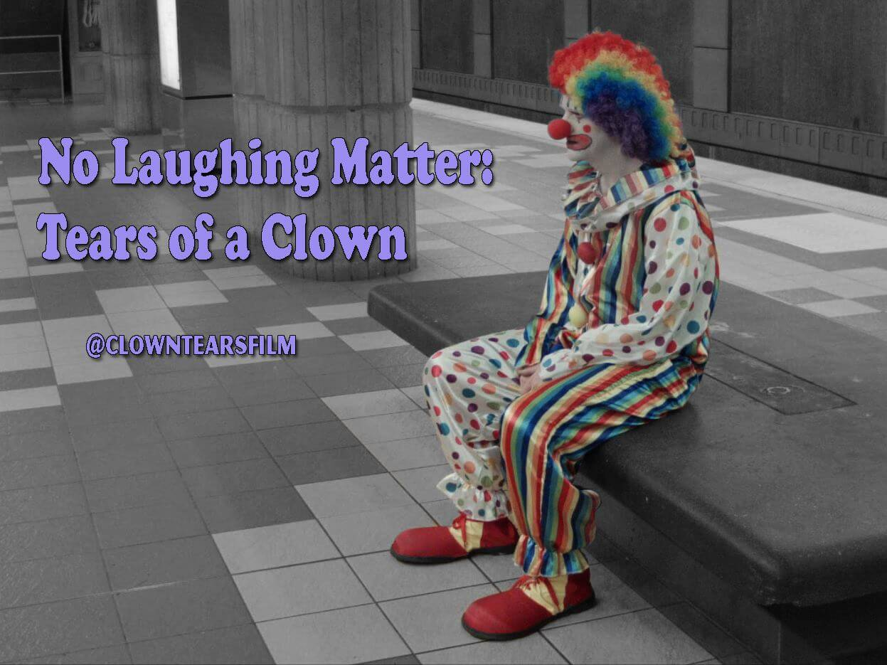 No Laughing Matter Tears of a Clown 1 - No Laughing Matter: Tears of a Clown Explores the Struggles of Clowns in Society