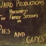 Pies Guys Title Screenshot 150x150 - Go Pre-Evil Dead with Scott Spiegel and Bill Ward's Super 8 Shorts - AVAILABLE NOW! Must Watch Videos Right Here!