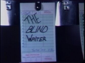 The Blind Waiter Title Screenshot 336x252 - Go Pre-Evil Dead with Scott Spiegel and Bill Ward's Super 8 Shorts - AVAILABLE NOW! Must Watch Videos Right Here!