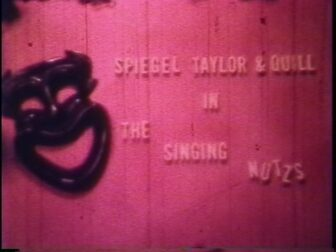 The Singing Nutzs Title Screenshot 336x252 - Go Pre-Evil Dead with Scott Spiegel and Bill Ward's Super 8 Shorts - AVAILABLE NOW! Must Watch Videos Right Here!