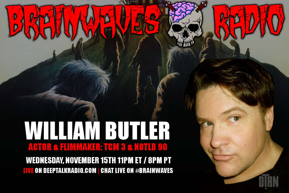 bill butler brainwaves - #Brainwaves Episode 67 Guest Announcement: Actor and Filmmaker William Butler