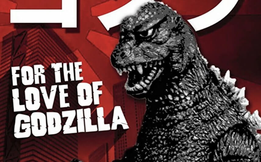for the love of godzilla2.jpg 1 - Celebrate Godzilla's Birthday with For the Love of Godzilla Documentary