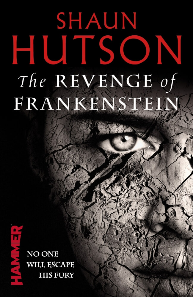 shaun hutson revenge of frankenstein 1 - Exclusive Interview: Bestselling Horror Author Shaun Hutson Talks Us Through His Career