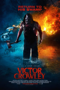 Victor Crowley INT 1Sheet 202x300 - Victor Crowley Swings His Hatchet Home in February