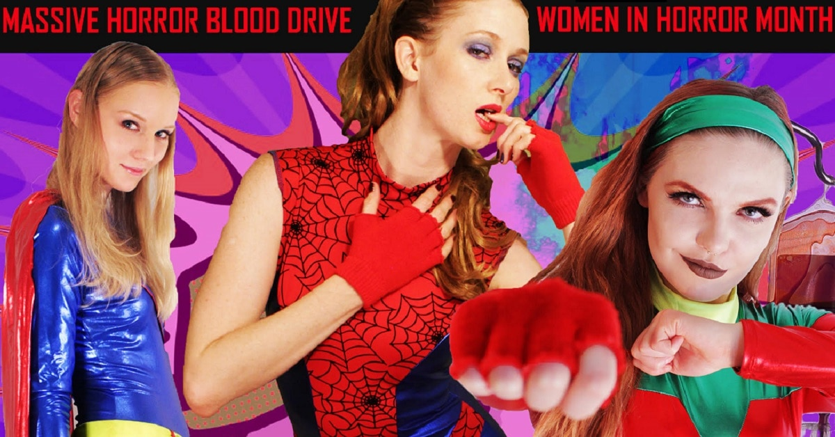 BePositive - Women In Horror Month Massive Blood Drive Kicks Off Today With First PSA