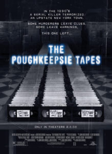 The Poughkeepsie Tapes 219x300 - 13 Lesser Known Found Footage Films That Just Might Restore Your Faith in the Genre.