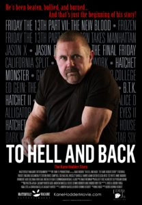 To Hell and Back Poster 2 208x300 - Dread Central Presents: To Hell and Back: The Kane Hodder Story Gets Theatrical and Home Video Release Dates