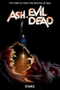 ashvsevildeadseason3poster 200x300 - Ash vs Evil Dead Confirmed For Fourth Season?