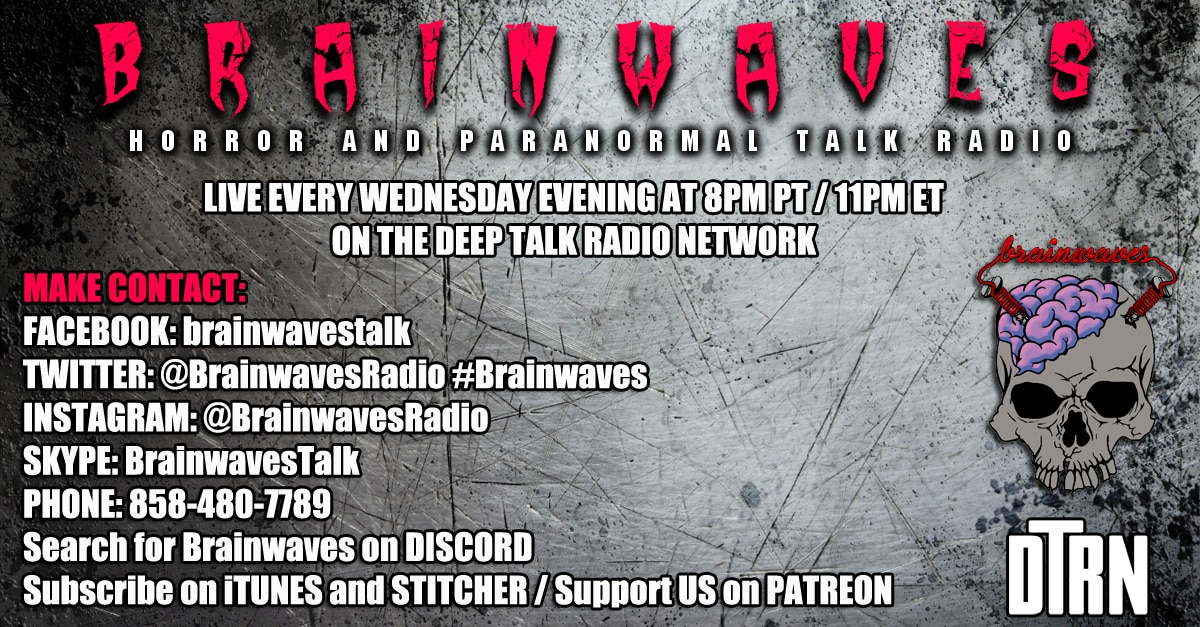 brainwaves contact - TONIGHT! #Brainwaves Episode 90: Live Listener Investigation: The Haunting of Hazel Marie