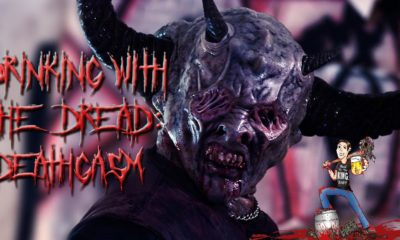 drinkingwiththedreadcolumn1banner 400x240 - Drinking With The Dread: A Deathgasm You Won't Forget