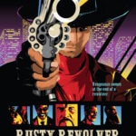 rusty revolver3 1 150x150 - The Punisher Meets Clint Eastwood In TV Pilot Rusty Revolver