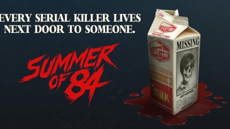 summerof84banner 750x422 - Summer of '84 Review (Sundance) - You'll Leave This Film Shaken