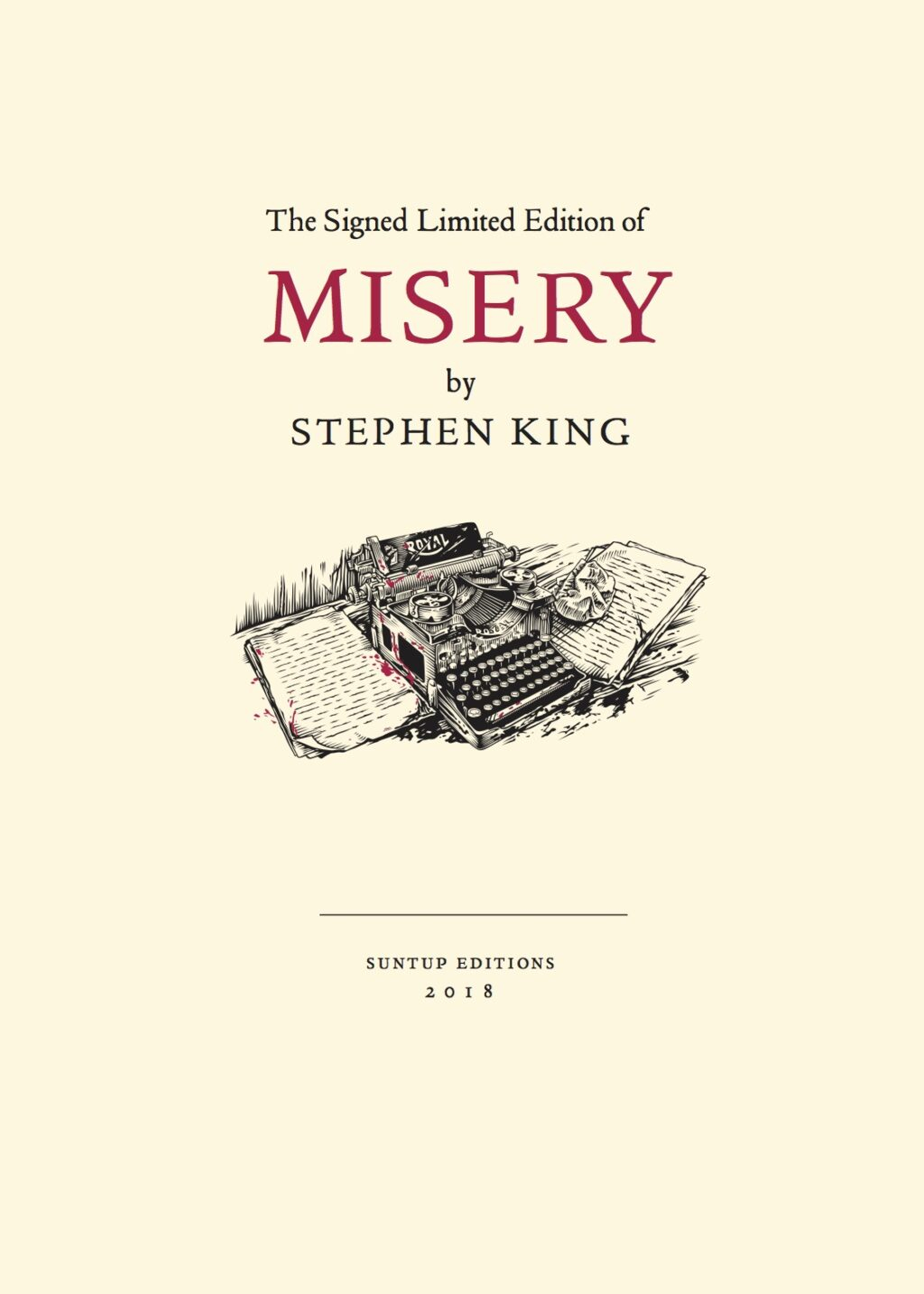 Suntup Misery Prospectus1 1024x1434 - Gorgeous Highly Limited Edition Signed Copies of Stephen King's Misery Coming This Summer