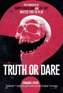 Truth or Dare 203x300 - Blumhouse's Truth or Dare starring Lucy Hale and Tyler Posey Gets New Poster