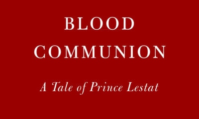blood communion s 400x240 - Anne Rice Announces New Lestat Novel Blood Communion; TWO More Books on the Way!