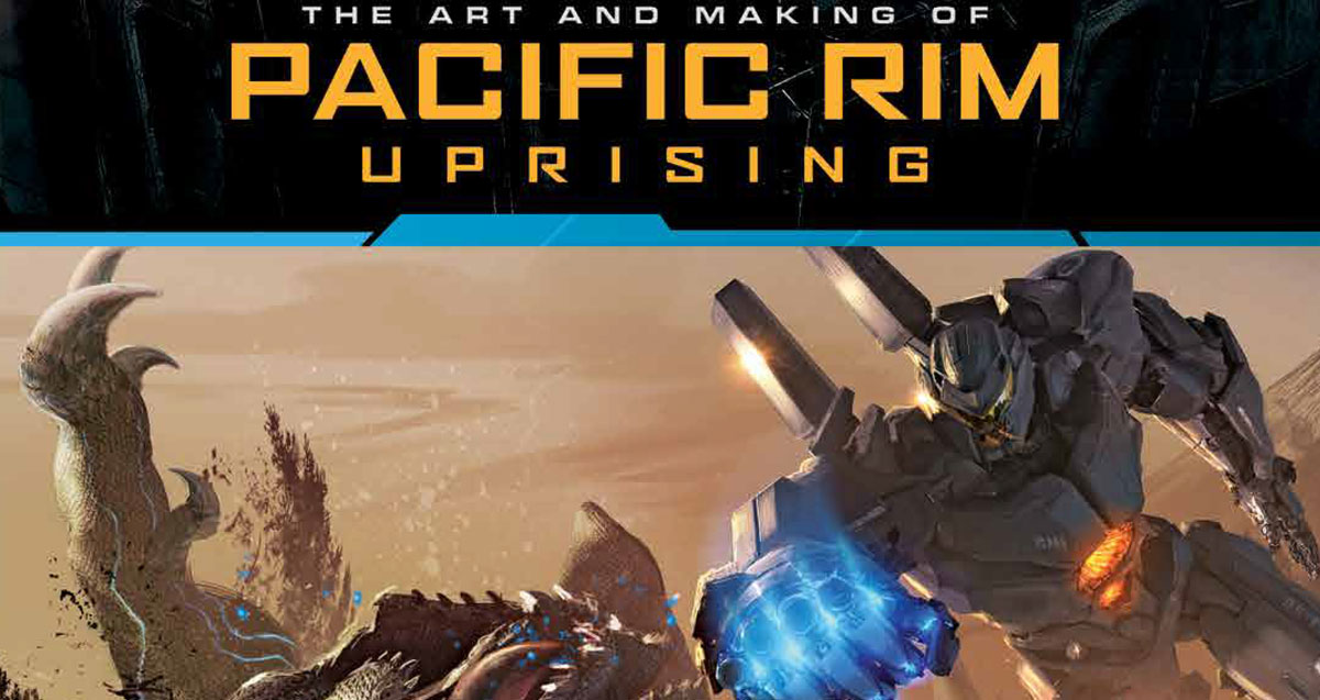 pacrim uprising artbook s - Explore The Art and Making of Pacific Rim Uprising This Spring