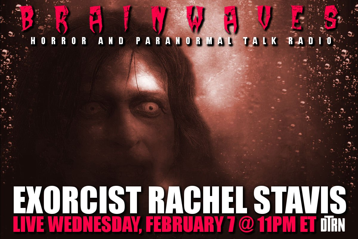 rachel stavis brainwaves - #Brainwaves Episode 76: Exorcist Rachel Stavis - LISTEN NOW!