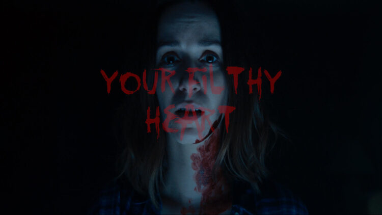 your filthy heart featured image 750x422 - New Short Rips Out Your Filthy Heart