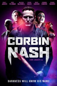 Corbin Nash 200x300 - Trailer: Feldman, Hauer, and McDowell Hunt Demons in New Horror-Action Flick Corbin Nash