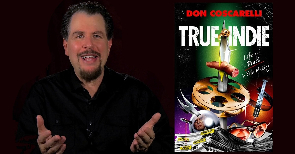 DonCoscarelli - Must-Own: Don Coscarelli's Memoir True Indie: Life and Death in Film Making