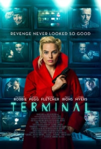 Terminal Poster 203x300 - Terminal Starring Margot Robbie, Simon Pegg, and Mike Myers Gets Trailer and Poster