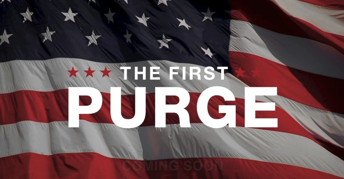 TheFirstPurge - The First Purge To Be More Personal Than The Other Purge Movies