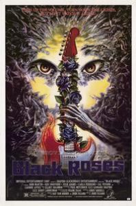 black roses movie poster 1988 198x300 - Recollections of a Teenage Monster: HEAVY METAL ZOMBIES