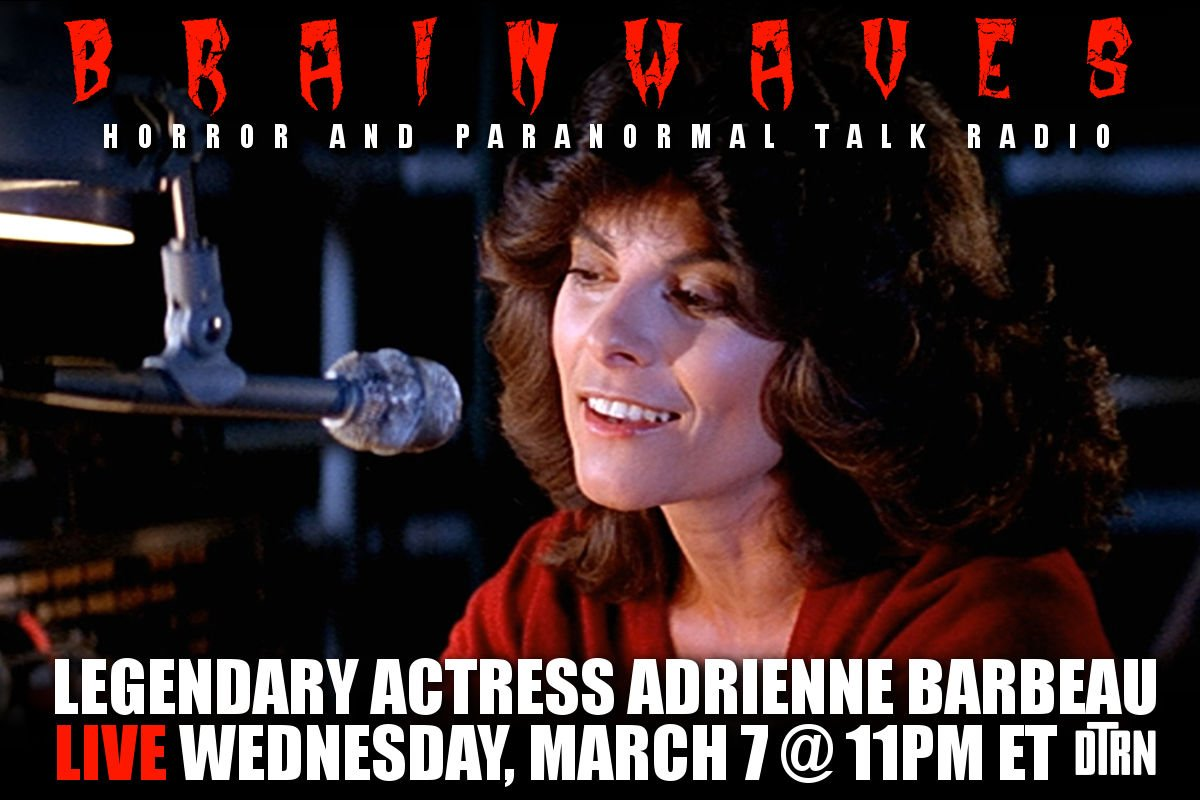 brainwaves barbeau - #Brainwaves Episode 80: Legendary Actress Adrienne Barbeau - Listen Now