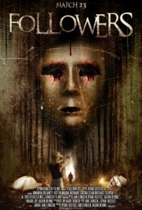 followersposter 203x300 - Exclusive: Followers Clip Takes You Into the Final Night