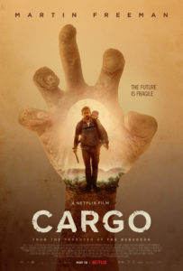 Cargo Poster 203x300 - Here Are All the Horror Titles Hitting Netflix in May