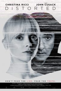 DISORTED Poster Low Res 203x300 - First Look: Ricci and Cusack's DISTORTED