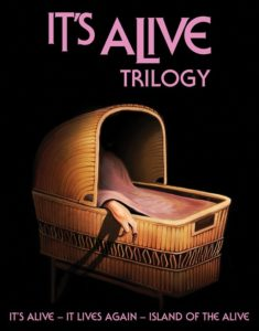 Its Alive Trilogy 235x300 - Scream Factory's It's Alive Trilogy Blu-ray Box Set Announces Special Features!