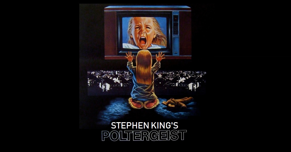StephenKingsPoltergeist - Steven Spielberg Wanted Stephen King To Help Write The Script For Poltergeist?