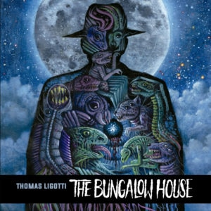 thebungalowhousecover 300x300 - Exclusive: Sample Cadabra Records' Audio LP of Thomas Ligotti's The Bungalow House