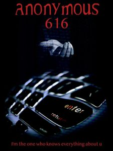 Anonymous 616 2018 Poster 225x300 - ANONYMOUS 616 Review - Pushes Micro-Budget Filmmaking to Shocking and Thought-Provoking Extremes