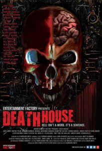 Death House poster 204x300 - DEATH HOUSE Review - Blood-Spattered Mayhem Destined to Become a Cult Favorite