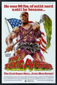 The Toxic Avenger 201x300 - Troma's TOXIC AVENGER Remake Coming Soon?