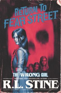 The Wrong Girl 199x300 - R.L. Stine's Return to Fear Street #2 THE WRONG GIRL Covert Art Revealed