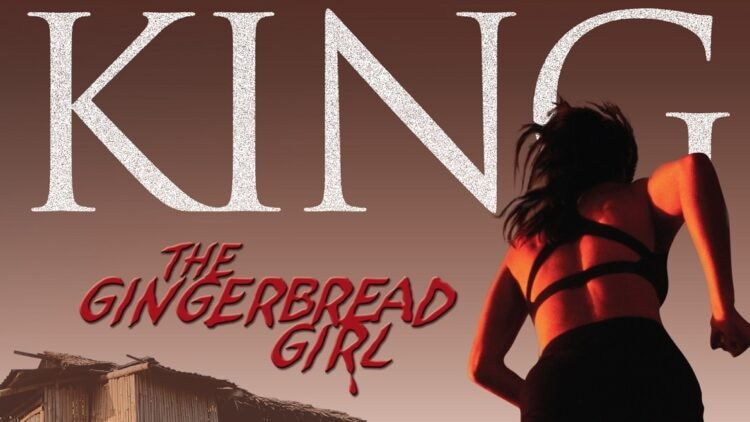 The gingerbread Girl 1 750x422 - Stephen King's THE GINGERBREAD GIRL Adaptation Coming Soon