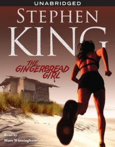 The gingerbread Girl 236x300 - Stephen King's THE GINGERBREAD GIRL Adaptation Coming Soon