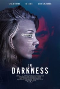 indarknessposter 203x300 - IN DARKNESS Review - Natalie Dormer Shines in a Movie Too Ambitious For Its Own Good