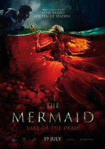 mermaidlakeofthedeadrussianposter 211x300 - Tell the Trailer for THE MERMAID: LAKE OF THE DEAD You Love It or Else