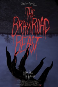 BrayOfficialOneSheet 200x300 - Exclusive: THE BRAY ROAD BEAST Teases a Werewolf in Rural Wisconsin