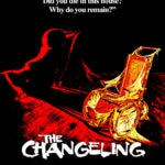 Changeling poster 150x150 - Update: THE CHANGELING 4K Blu-ray Gets Special Features, Release Date, and More!