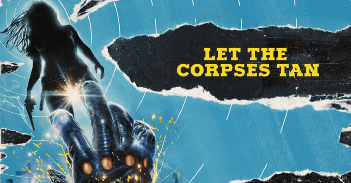 LET THE CORPSES TAN - LET THE CORPSES TAN Hits U.S. Theaters Later This Summer!