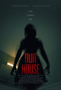 Our House Poster 203x300 - Nicola Peltz Gets Haunted in New OUR HOUSEPoster and Trailer